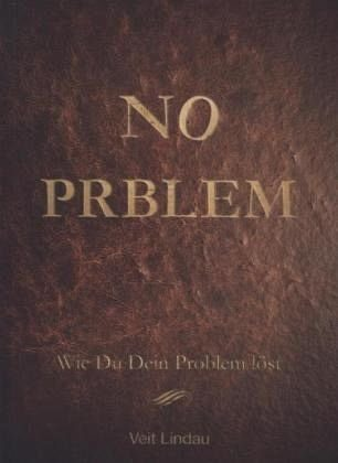 Gebundenes Buch »NO PROBLEM!«